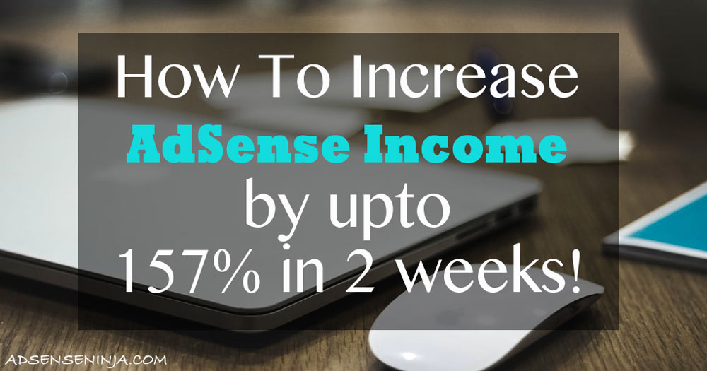 Increase AdSense income by 157%